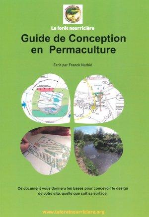 Guide de Conception en Permaculture - la foret nourriciere - 9791094142219 -