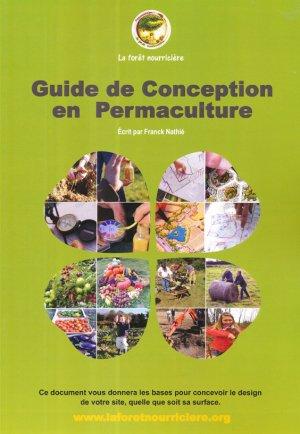 Guide de Conception en Permaculture - la foret nourriciere - 9791094142257