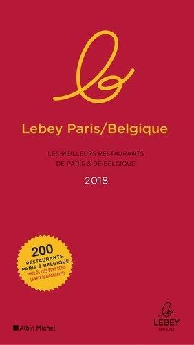 Guide Lebey Paris-Belgique. Edition 2018 - Albin Michel - 9791095153061 -