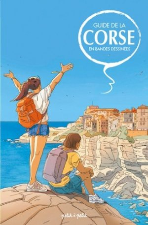 Guide de la Corse en bandes dessinées - petit à petit - 9791095670889 -
