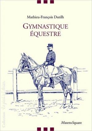 Gymnastique équestre - Mazeto Square - 9782380280128 -