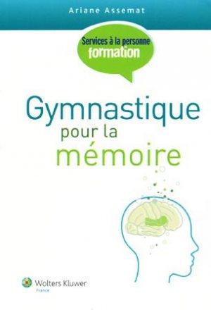 Gymnastique pour la mémoire - wolters kluwer - 9782811700133 -
