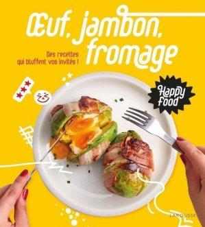 Happy Food Oeuf, Jambon, Fromage - larousse - 9782035986184 -