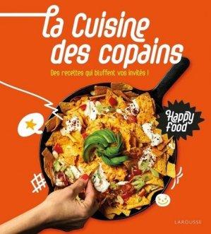 Happy Food La cuisine des copains - larousse - 9782035986207 -