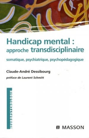Handicap : approche transdisciplinaire - elsevier / masson - 9782294703713 -