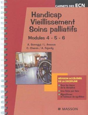 Handicap - Vieillissement -b Soins palliatifs - Modules 4 - 5 - 6 - elsevier / masson - 9782294705045 -