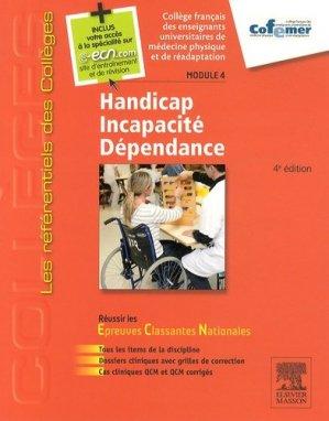 Handicap - Incapacité - Dépendance - Module 4 - elsevier / masson - 9782294743139 -