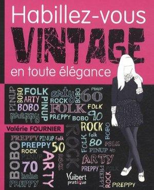 Habillez-vous vintage en toute élégance - Vuibert - 9782311002515 -