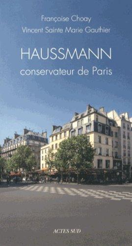 Haussmann conservateur de Paris - actes sud - 9782330022211 -