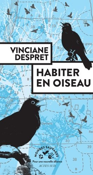 Habiter en oiseau - actes sud  - 9782330126735 -