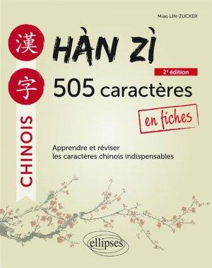 Hàn zì - 505 caractères chinois en fiches - ellipses - 9782340030763 -