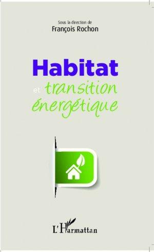 Habitat et transition énergétique - l'harmattan - 9782343036199 -