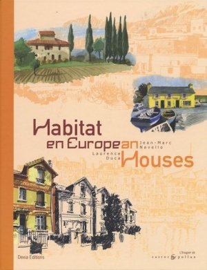 Habitat en Europe European houses - ouest-france - 9782350080192 -