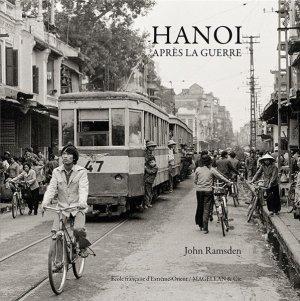 Hanoi apres la guerre - magellan et cie - 9782350746135 -
