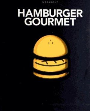 Hamburger gourmet - Marabout - 9782501081351 -