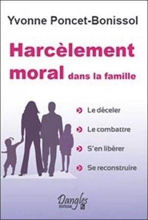 Harcèlement moral dans la famille - dangles éditions - 9782703307938 -