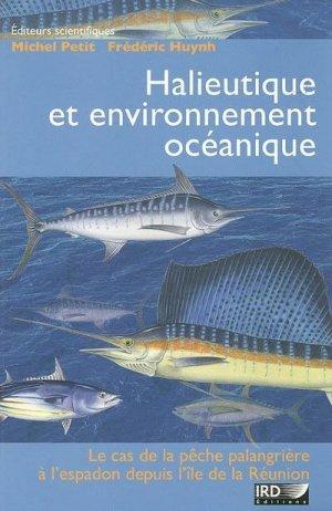 Halieutique et environnement océanique Le cas de la pêche palangrière à l'espadon depuis l'île de la Réunion - ird - 9782709915830 -