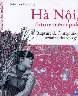 Hà Nôi, future métropole - ird - 9782709921565 -