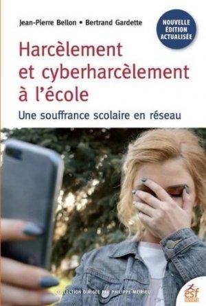 Harcèlement et cyberharcèlement - ESF Editeur - 9782710137337 -