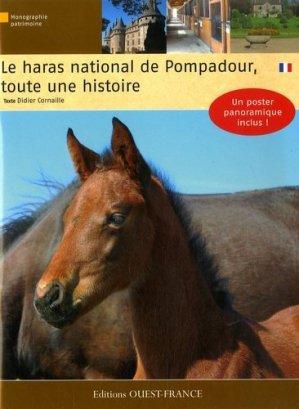 Haras national de Pompadour, toute une histoire - Ouest-France - 9782737342967 -