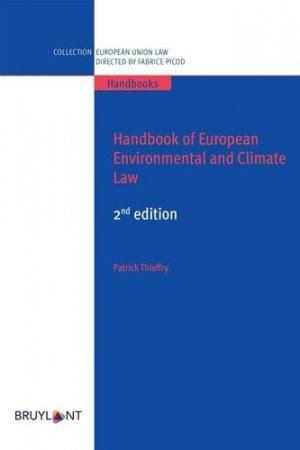Handbook of European Environmental Law - bruylant - 9782802767862 -