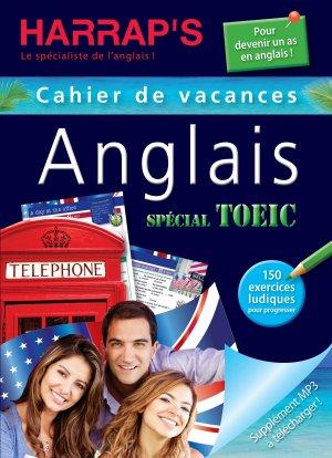 Harrap's cahier de vacances ados spécial auriez-vous votre TOEIC ? - Harrap's - 9782818703366 -