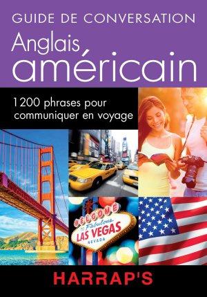Harrap's guide de conversation Anglais Américain - Harrap's - 9782818703540 -