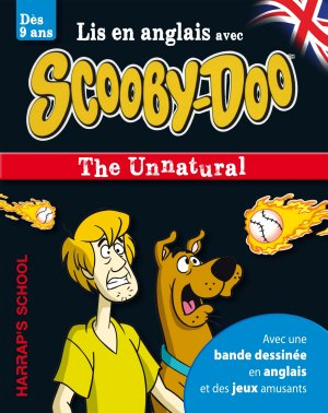 Harrap's A story and games with Scooby-Doo - The Unnatural - harrap's - 9782818704028 -