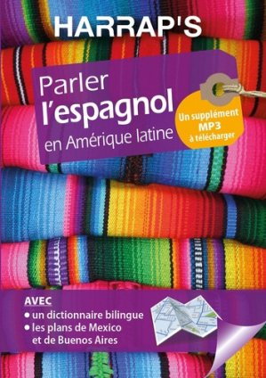 Parler l'espagnol en Amérique latine - Harrap's - 9782818706725 -
