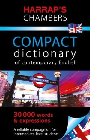 Harrap's Chambers Compact Dictionary of Contemporary English - harrap's - 9782818706770 -