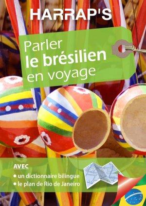 Harrap's parler le Brésilien en voyage - Harrap's - 9782818707296