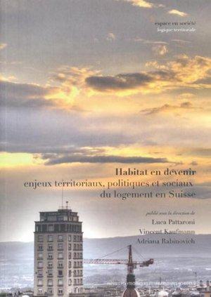 Habitat en devenir - presses polytechniques et universitaires romandes - 9782880747855 -