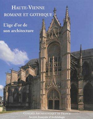 Haute-Vienne romane et gothique - societe francaise d'archeologie - 9782901837619 -