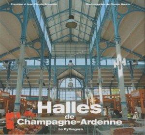 Halles de Champagne-Ardenne - Le Pythagore - 9782908456684 -