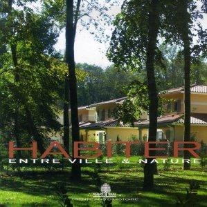 Habiter entre ville et nature - PC Editions - 9782912683595 -