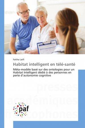 Habitat intelligent en télé-santé - presses académiques francophones - 9783841640192