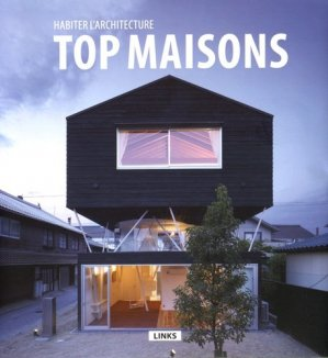 Habiter l'architecture : top maisons - links - 9788490540596 -