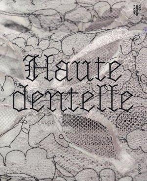 Haute dentelle. Edition bilingue français-anglais - Snoeck - 9789461614407 -