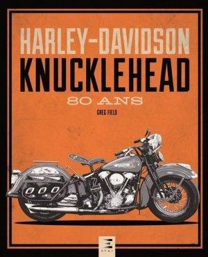 Harley-davidson knucklehead, 80 ans - etai - editions techniques pour l'automobile et l'industrie - 9791028302535 -