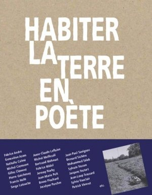 Habiter la terre en poête - Les Editions du Palais - 9791090119284 -