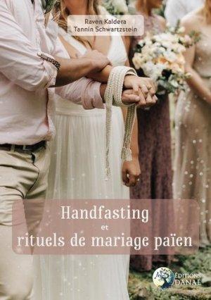 Handfasting et rituels de mariage païen - Danae - 9791094876985 -