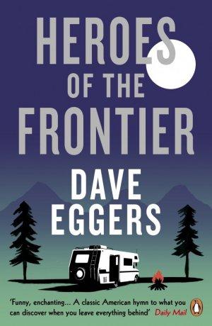 Heroes Of The Frontier - penguin - 9780241979044 -