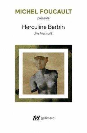 Herculine Barbin dite Alexina B. - gallimard editions - 9782072918049 -
