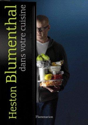 Heston Blumenthal dans votre cuisine - Flammarion - 9782081281943 -