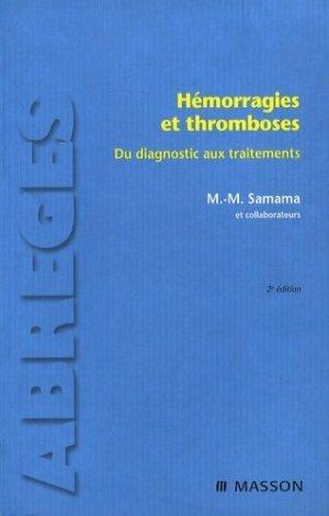 Hémorragies et thromboses - elsevier / masson - 9782294704819