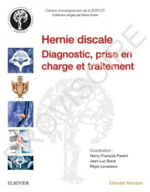 Hernie discale lombaire - elsevier / masson - 9782294762864 -