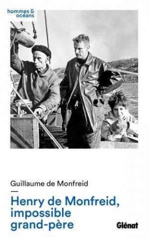 Henry de Monfreid, impossible grand-père - Glénat - 9782344021668 -