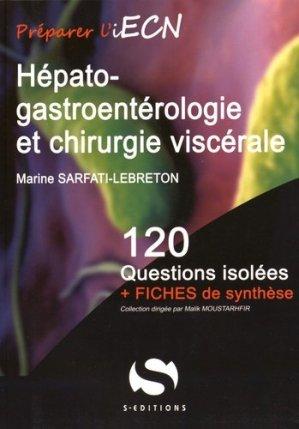 Hépato-gastroentérologie et chirurgie viscérale - s editions - 9782356401298 -