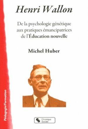 Henri Wallon - Chronique Sociale - 9782367170336 -