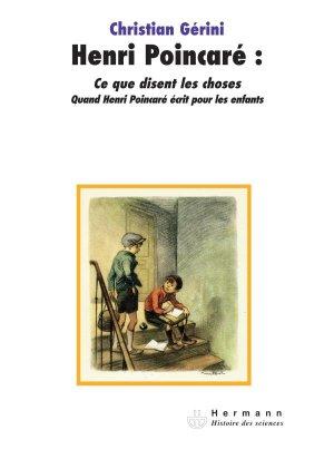 Henri Poincaré: Ce que disent les choses - hermann - 9782705669737 -